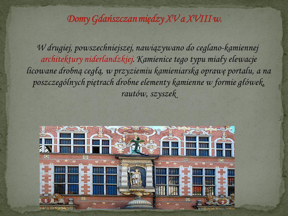 W drugiej, powszechniejszej, nawiązywano do ceglano-kamiennej architektury niderlandzkiej. Kamienice tego typu miały elewacje licowane drobną cegłą, w