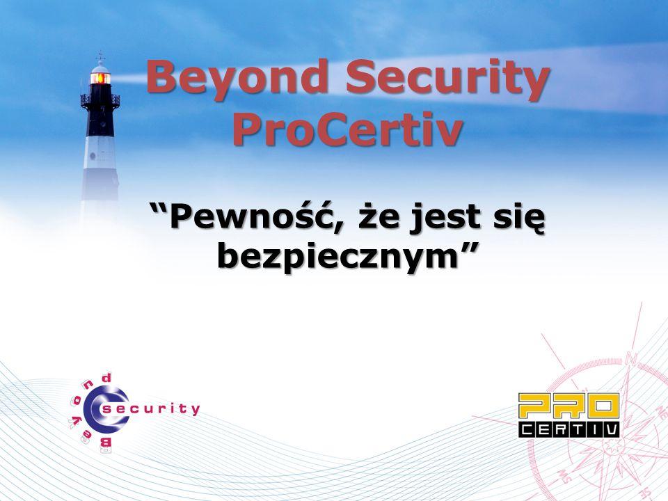 Beyond Security ProCertivPewność, że jest się bezpiecznym