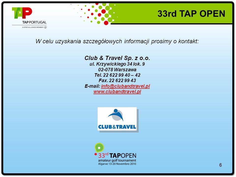 6 W celu uzyskania szczegółowych informacji prosimy o kontakt: Club & Travel Sp.