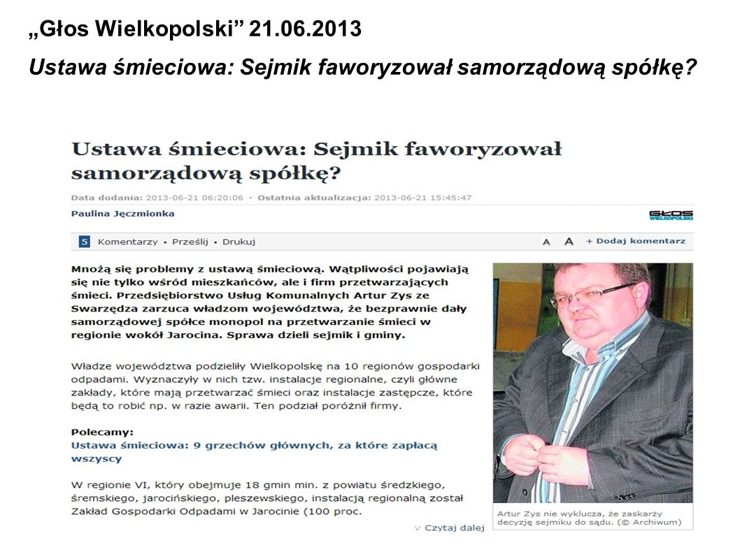 Głos Wielkopolski 21.06.2013 Ustawa śmieciowa: Sejmik faworyzował samorządową spółkę