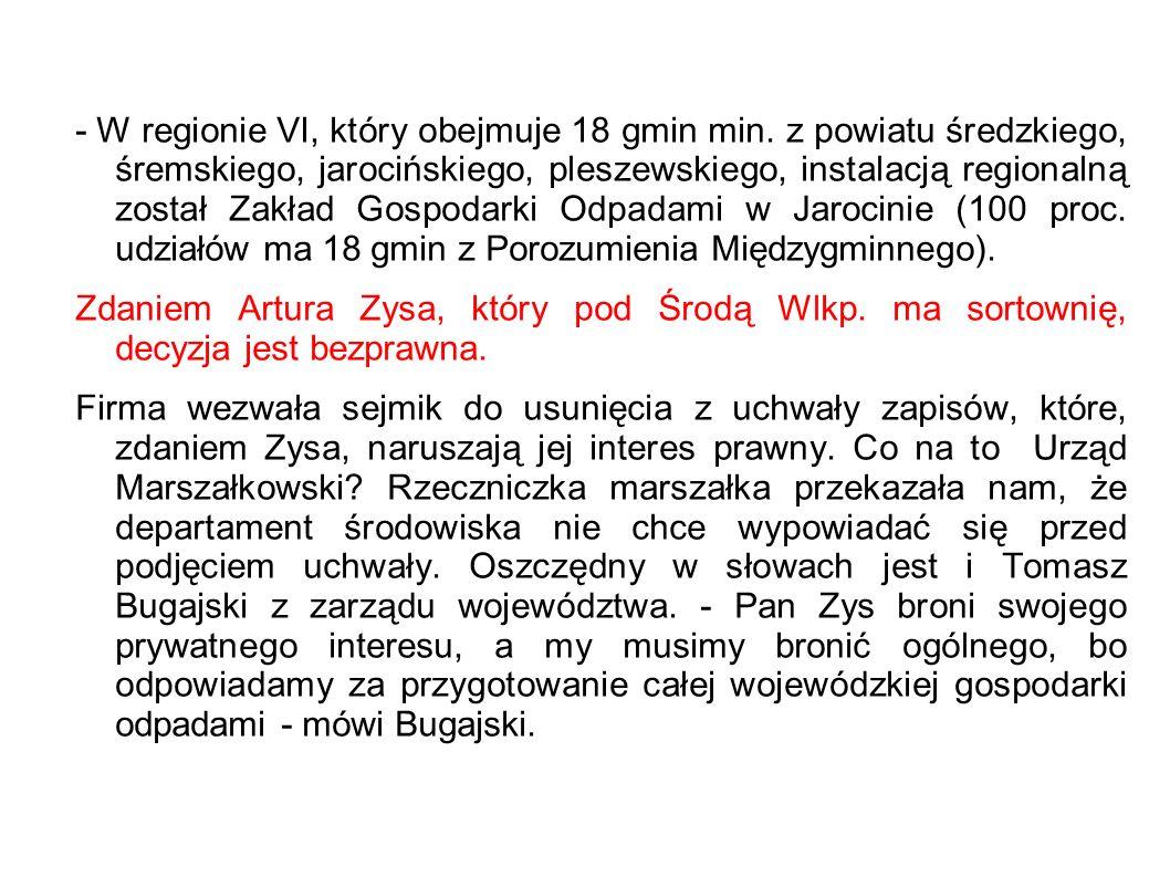- W regionie VI, który obejmuje 18 gmin min.