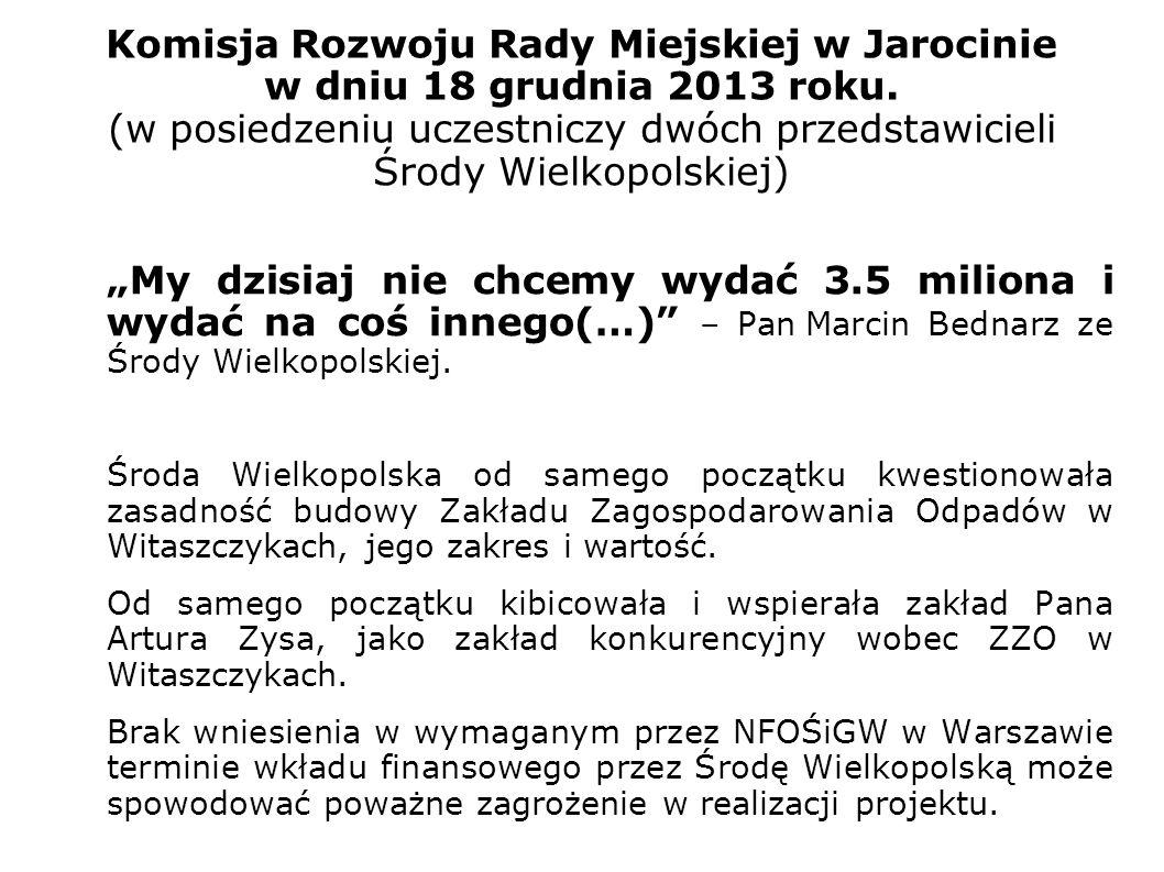 Komisja Rozwoju Rady Miejskiej w Jarocinie w dniu 18 grudnia 2013 roku.