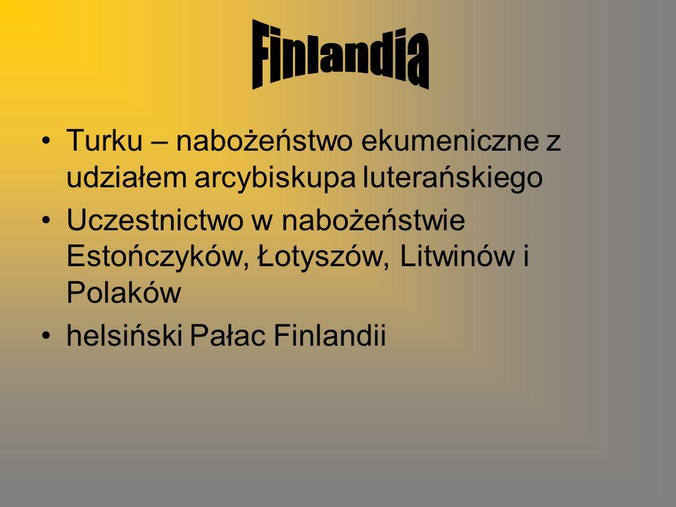 Turku – nabożeństwo ekumeniczne z udziałem arcybiskupa luterańskiego Uczestnictwo w nabożeństwie Estończyków, Łotyszów, Litwinów i Polaków helsiński Pałac Finlandii