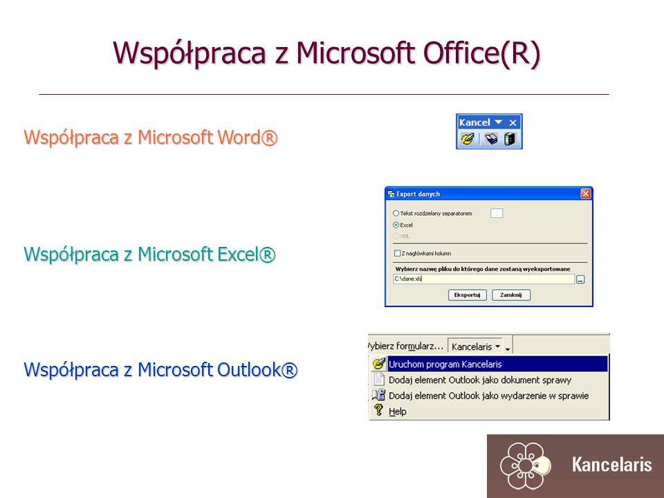 Współpraca z Microsoft Word® Współpraca z Microsoft Outlook® Współpraca z Microsoft Excel® Współpraca z Microsoft Office(R)