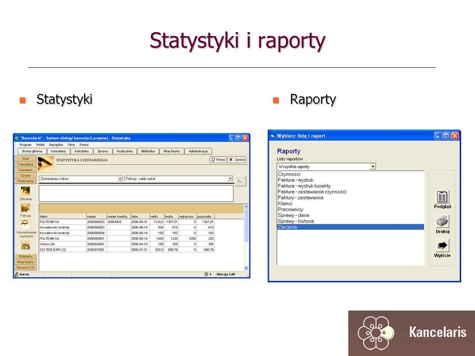 Statystyki i raporty Statystyki Statystyki Raporty Raporty