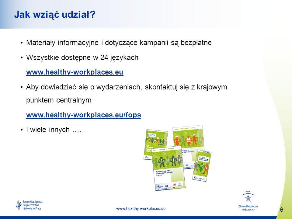 6 www.healthy-workplaces.eu Jak wziąć udział.