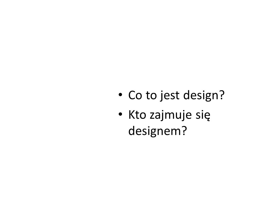 Co to jest design? Kto zajmuje się designem?