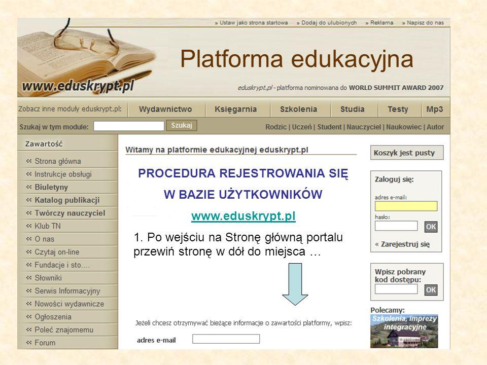 PROCEDURA REJESTROWANIA SIĘ W BAZIE UŻYTKOWNIKÓW www.eduskrypt.pl 1.