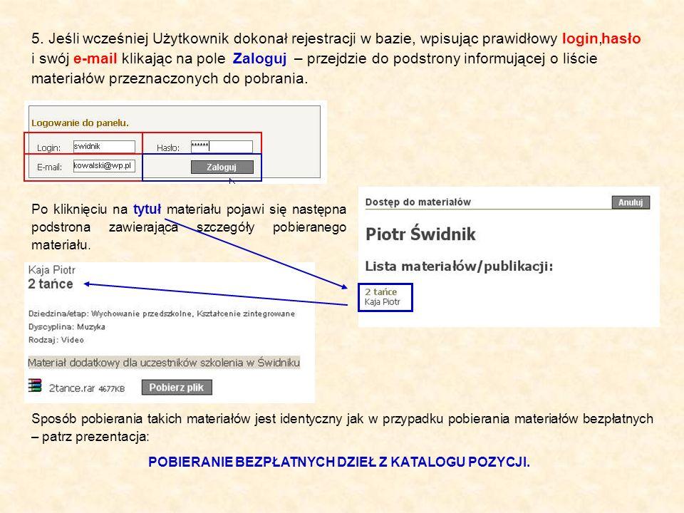 5. Jeśli wcześniej Użytkownik dokonał rejestracji w bazie, wpisując prawidłowy login, Po kliknięciu na tytuł materiału pojawi się następna podstrona z