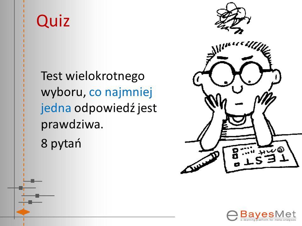 Quiz Test wielokrotnego wyboru, co najmniej jedna odpowiedź jest prawdziwa. 8 pytań