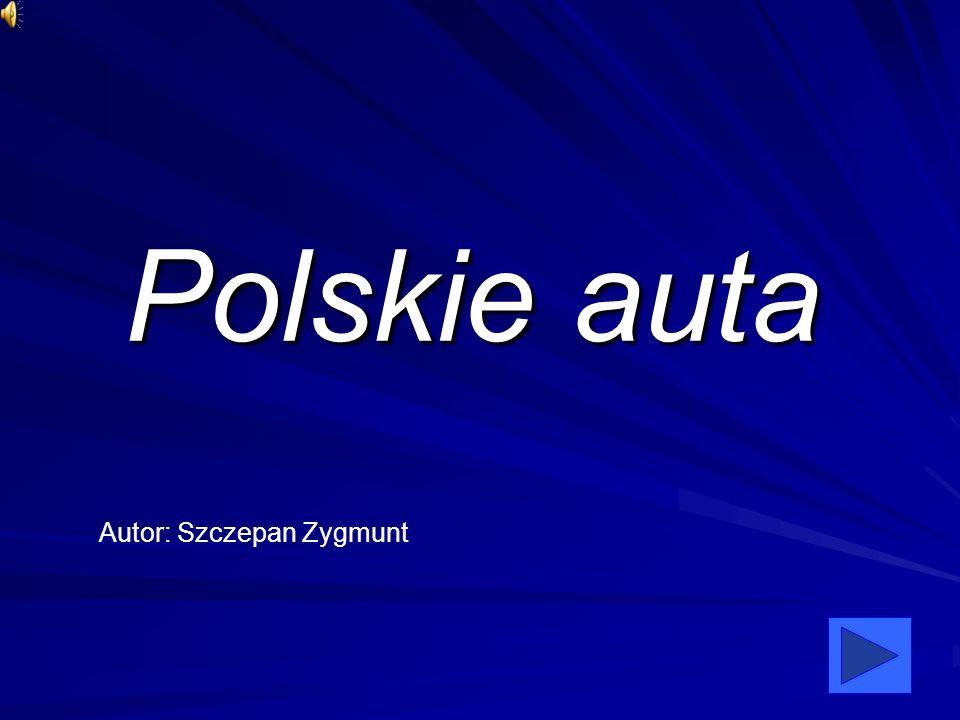 Polskie auta Autor: Szczepan Zygmunt