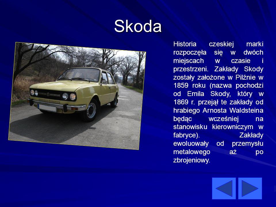 Skoda Historia czeskiej marki rozpoczęła się w dwóch miejscach w czasie i przestrzeni. Zakłady Skody zostały założone w Pilźnie w 1859 roku (nazwa poc