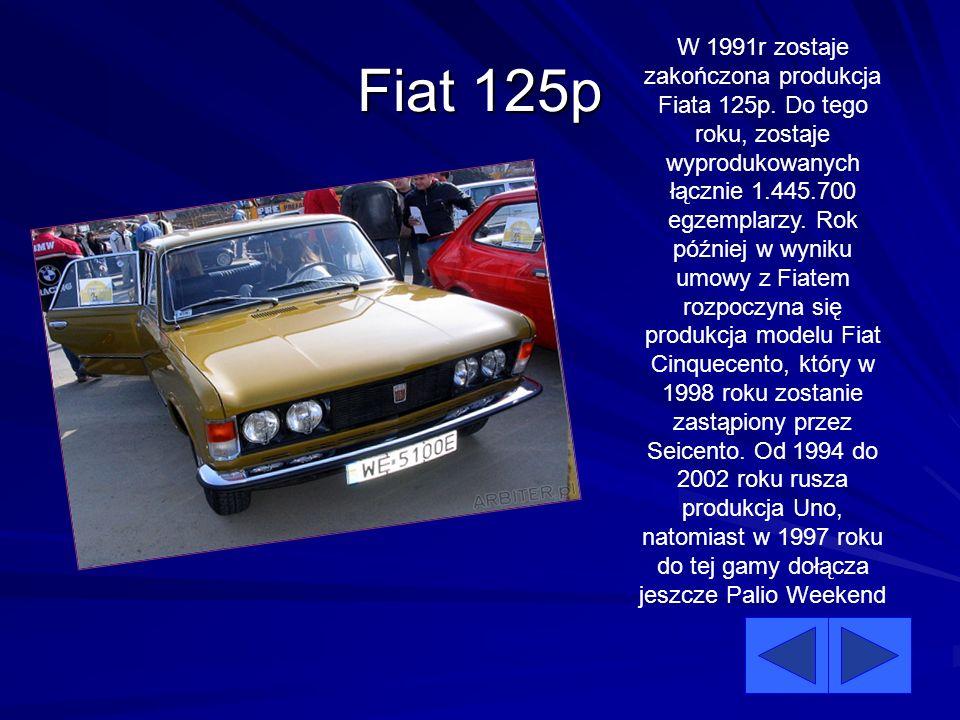 Fiat 125p W 1991r zostaje zakończona produkcja Fiata 125p. Do tego roku, zostaje wyprodukowanych łącznie 1.445.700 egzemplarzy. Rok później w wyniku u