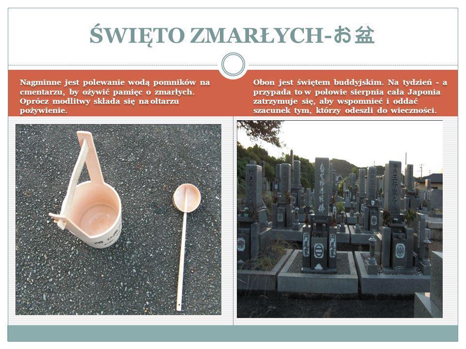 Nagminne jest polewanie wodą pomników na cmentarzu, by ożywić pamięc o zmarłych.