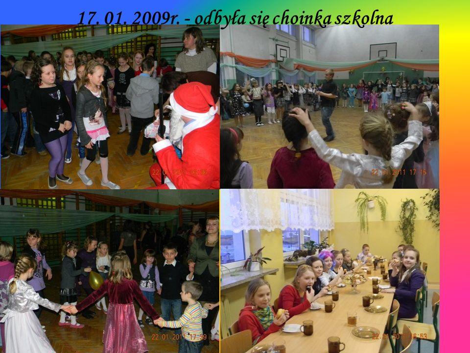 17. 01. 2009r. - odbyła się choinka szkolna