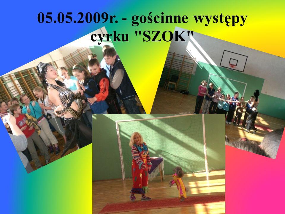 05.05.2009r. - gościnne występy cyrku