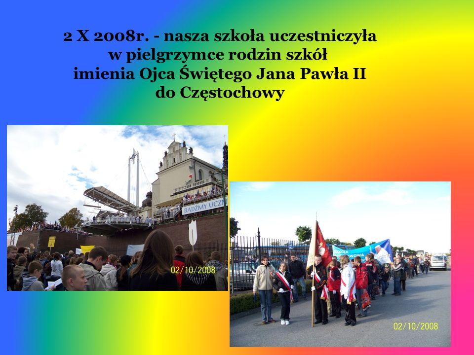 2 X 2008r. - nasza szkoła uczestniczyła w pielgrzymce rodzin szkół imienia Ojca Świętego Jana Pawła II do Częstochowy
