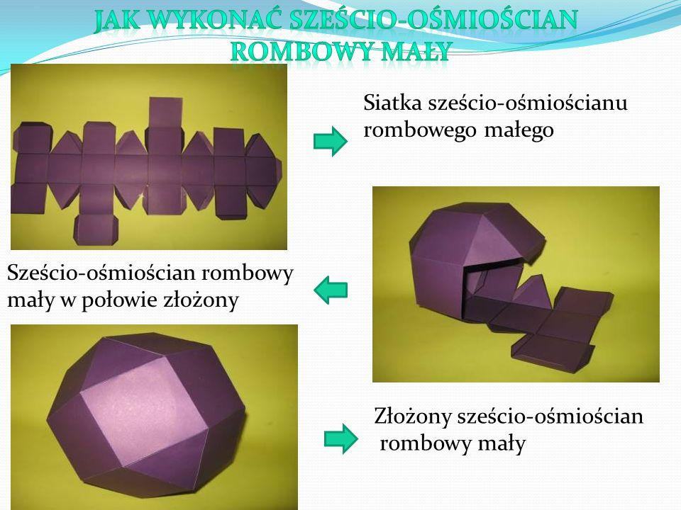 Siatka sześcio-ośmiościanu rombowego małego Sześcio-ośmiościan rombowy mały w połowie złożony Złożony sześcio-ośmiościan rombowy mały