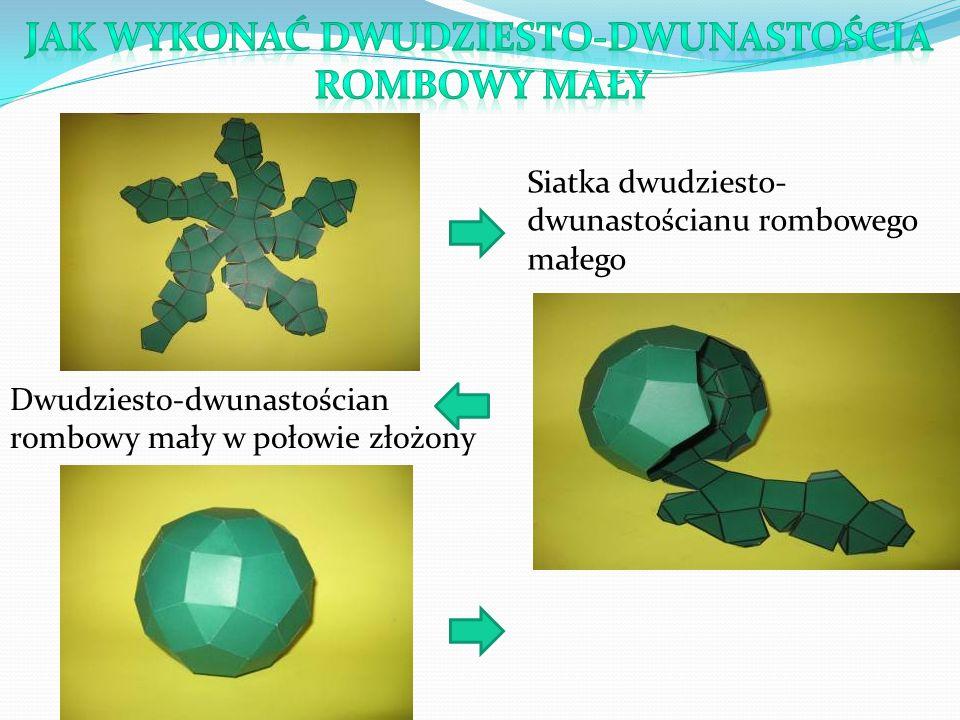 Siatka dwudziesto- dwunastościanu rombowego małego Dwudziesto-dwunastościan rombowy mały w połowie złożony