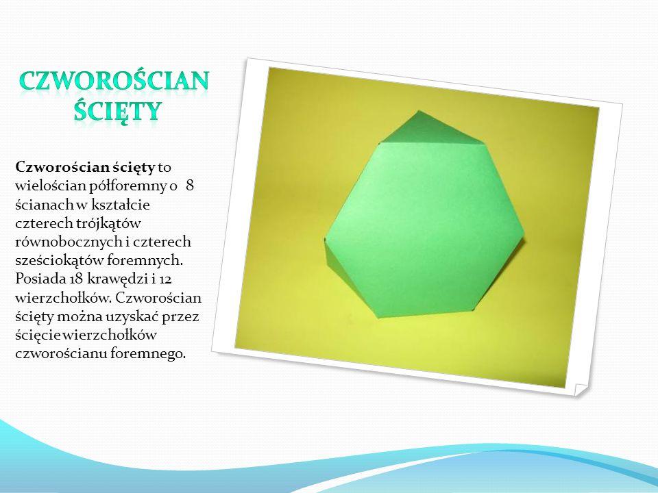 Czworościan ścięty to wielościan półforemny o 8 ścianach w kształcie czterech trójkątów równobocznych i czterech sześciokątów foremnych. Posiada 18 kr