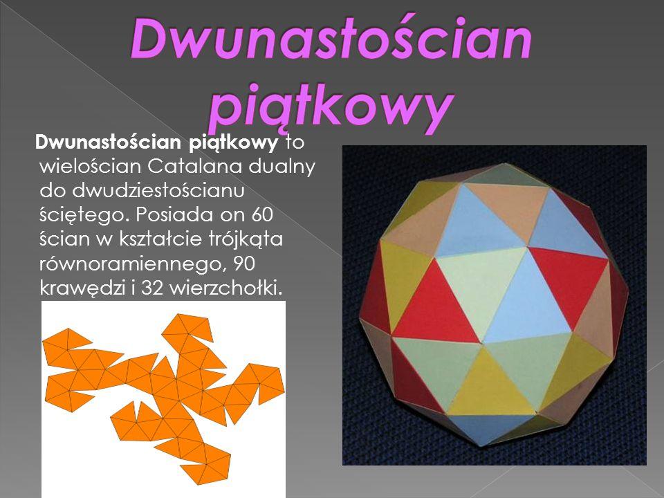 Dwunastościan piątkowy to wielościan Catalana dualny do dwudziestościanu ściętego. Posiada on 60 ścian w kształcie trójkąta równoramiennego, 90 krawęd