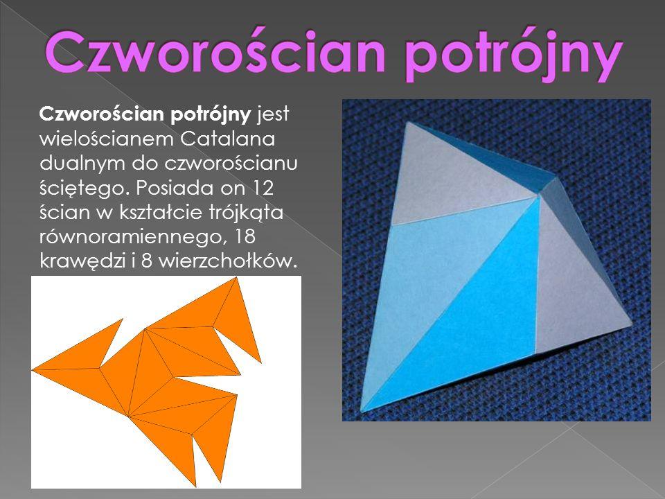 Czworościan potrójny jest wielościanem Catalana dualnym do czworościanu ściętego. Posiada on 12 ścian w kształcie trójkąta równoramiennego, 18 krawędz