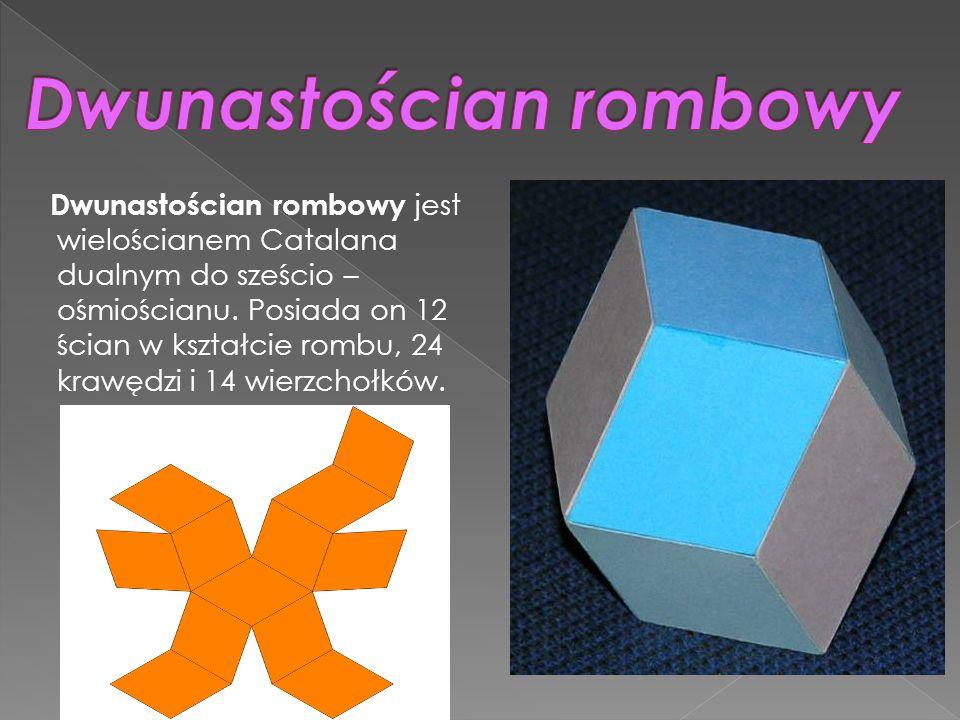 Dwunastościan rombowy jest wielościanem Catalana dualnym do sześcio – ośmiościanu. Posiada on 12 ścian w kształcie rombu, 24 krawędzi i 14 wierzchołkó