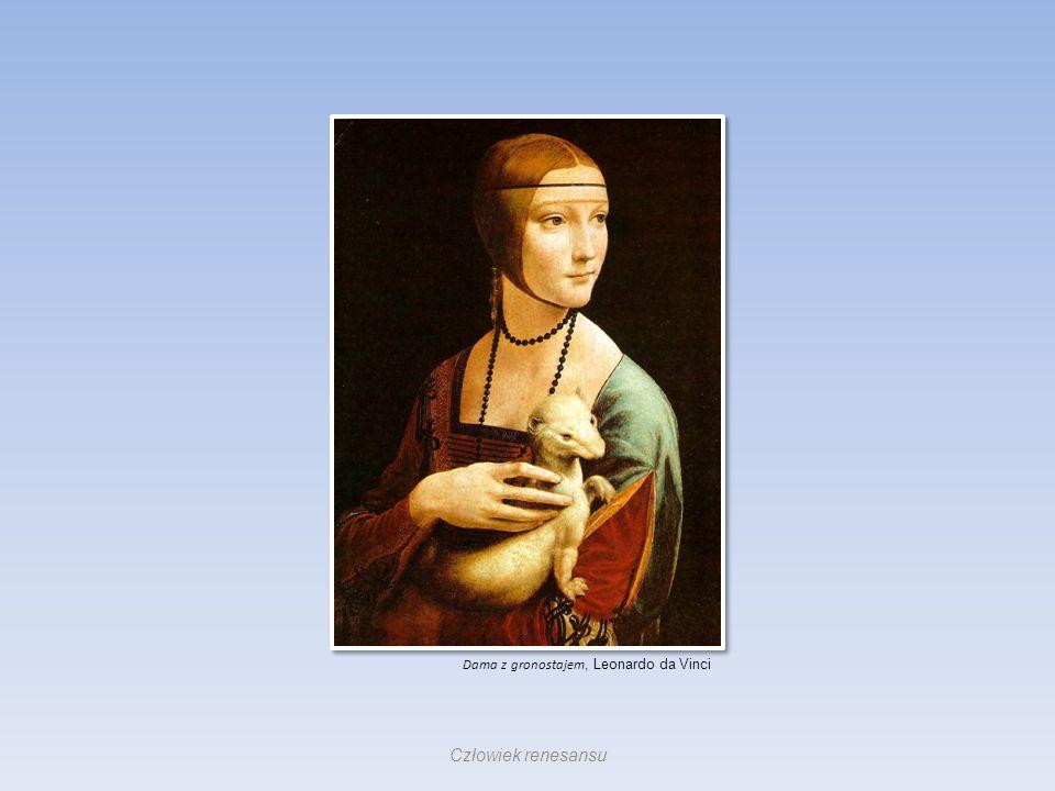Dama z gronostajem, Leonardo da Vinci Człowiek renesansu
