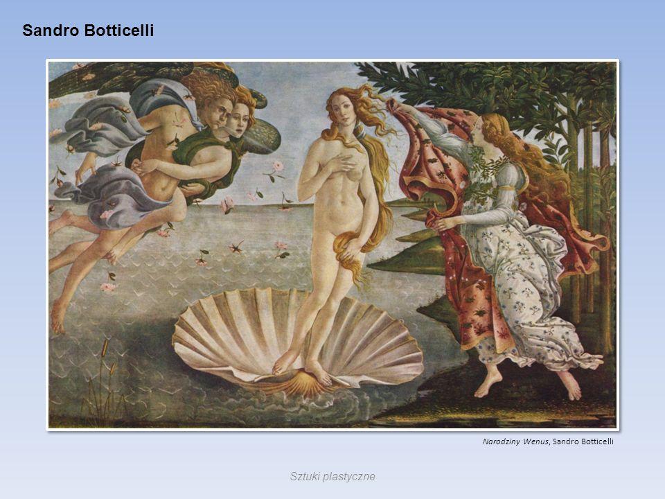 Sandro Botticelli Narodziny Wenus, Sandro Botticelli Sztuki plastyczne