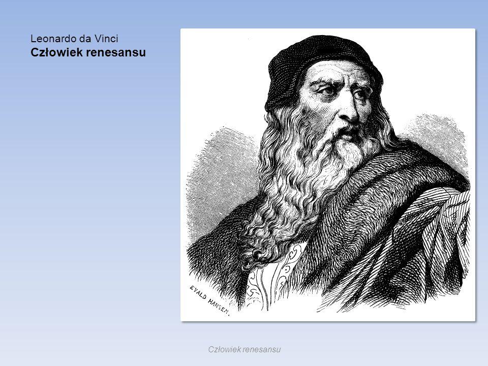 Leonardo da Vinci Człowiek renesansu
