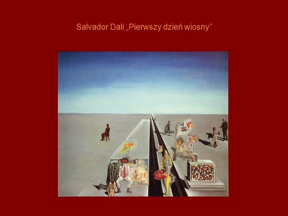 Salvador Dali Pierwszy dzień wiosny
