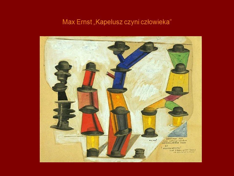 Max Ernst Kapelusz czyni człowieka