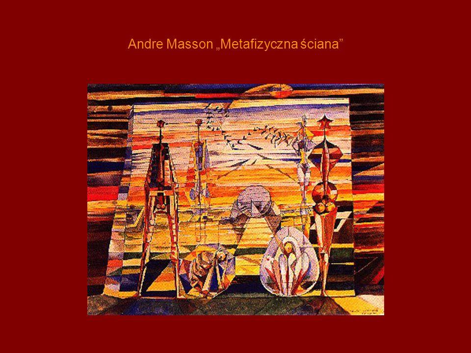 Andre Masson Metafizyczna ściana