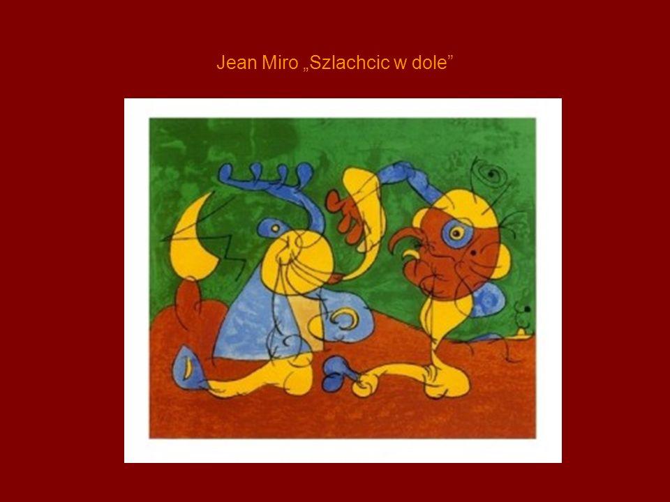 Jean Miro Szlachcic w dole