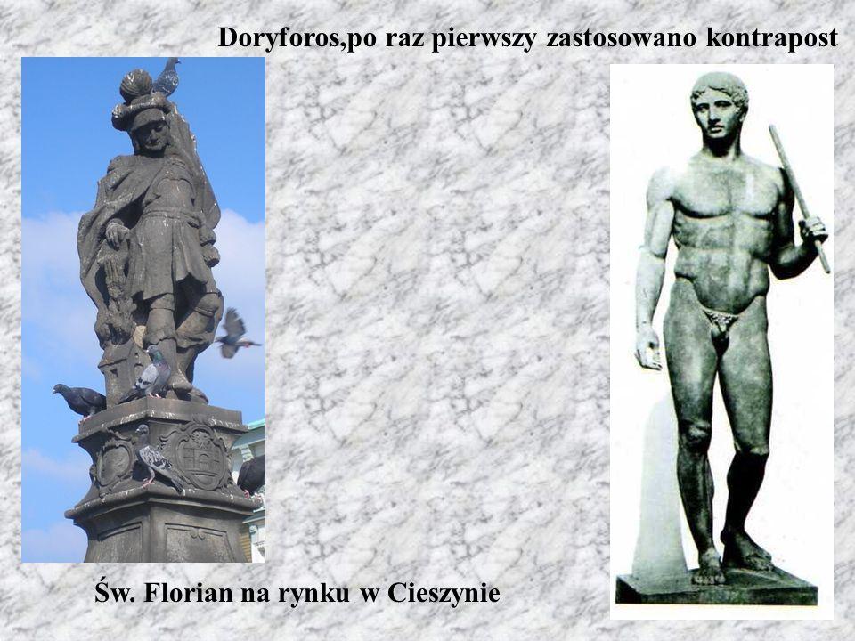 Doryforos,po raz pierwszy zastosowano kontrapost Św. Florian na rynku w Cieszynie