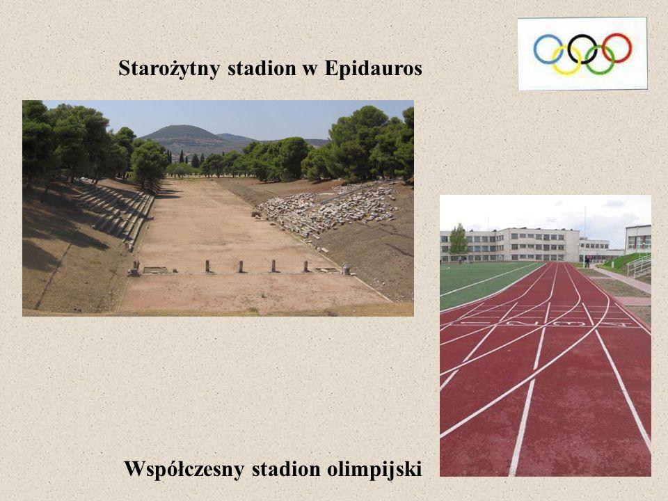 Starożytny stadion w Epidauros Współczesny stadion olimpijski