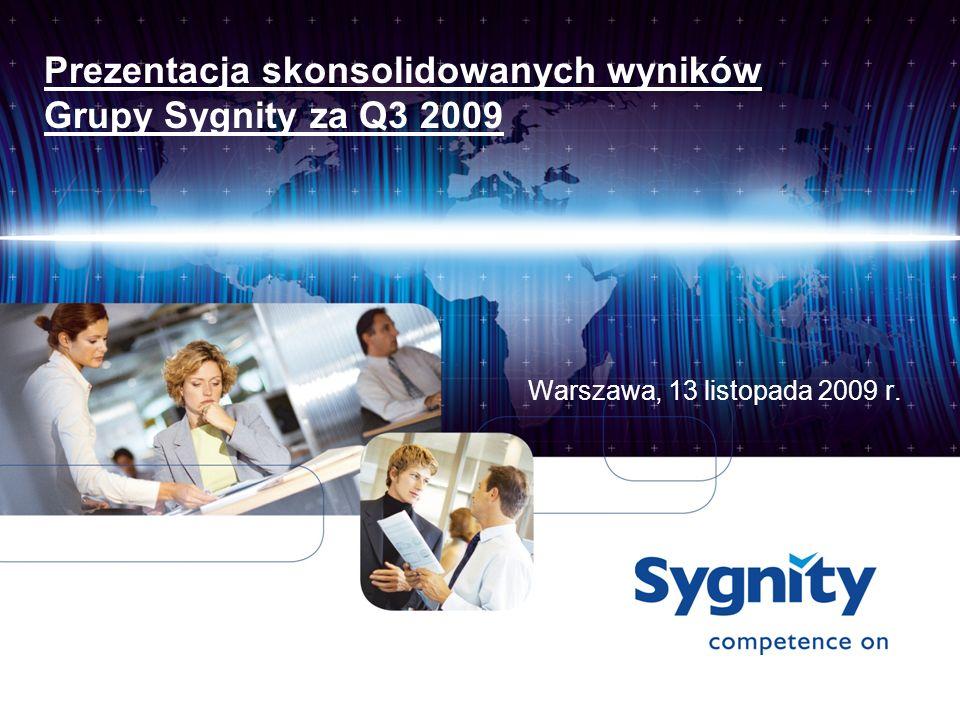 Prezentacja skonsolidowanych wyników Grupy Sygnity za Q3 2009 Warszawa, 13 listopada 2009 r.