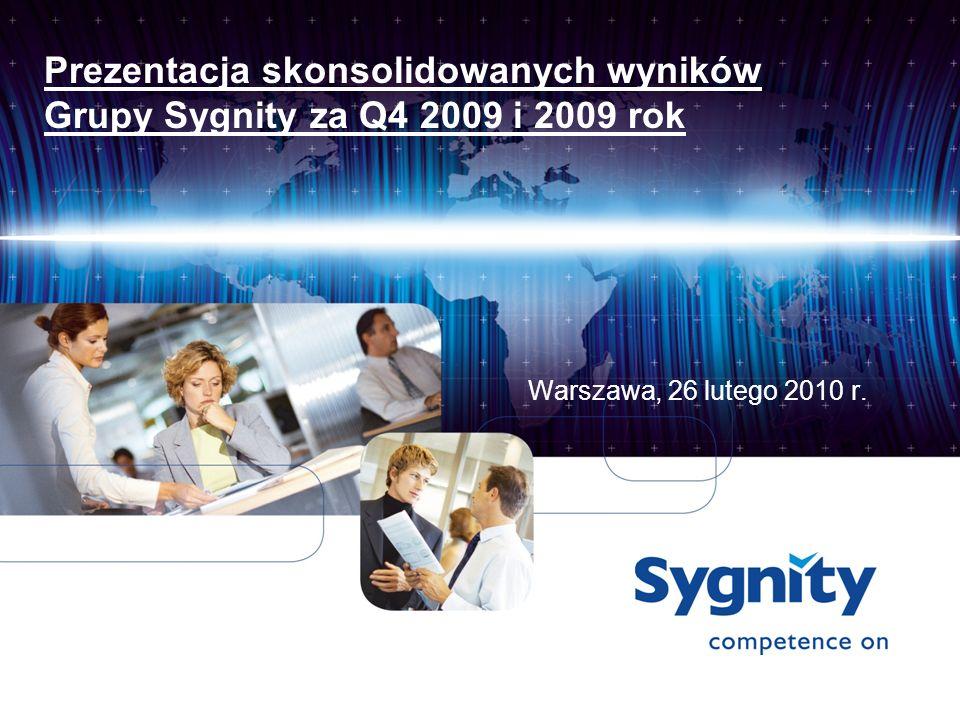 Prezentacja skonsolidowanych wyników Grupy Sygnity za Q4 2009 i 2009 rok Warszawa, 26 lutego 2010 r.