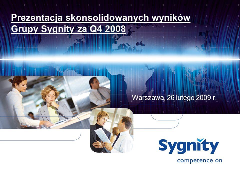 Prezentacja skonsolidowanych wyników Grupy Sygnity za Q4 2008 Warszawa, 26 lutego 2009 r.