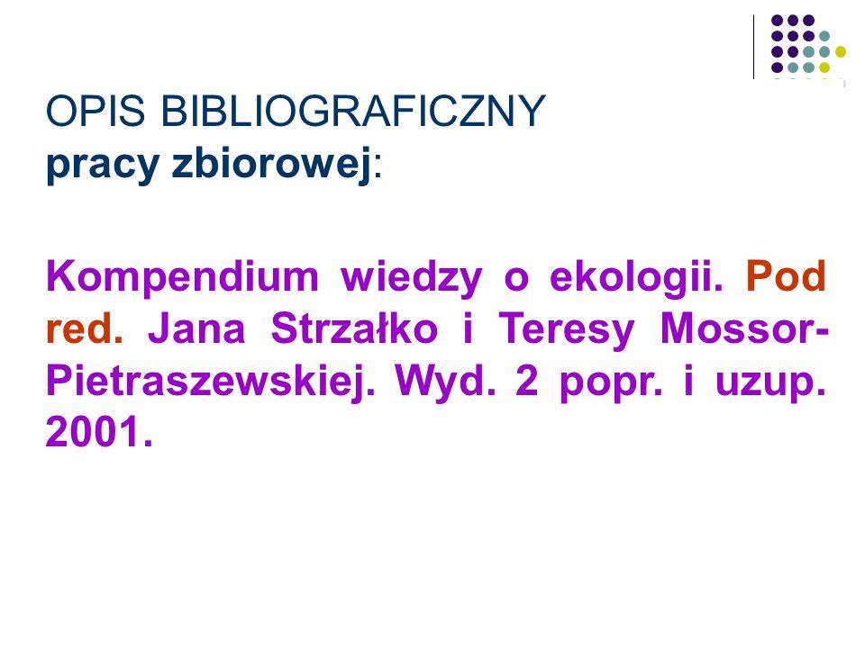 Przykład – tylko obowiązkowe elementy: Kapuściński R.: Heban. Wyd. 7. 2003.