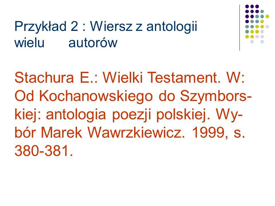 Przykład 1: Hutnikiewicz Artur: Badania nad literaturą Młodej Polski.