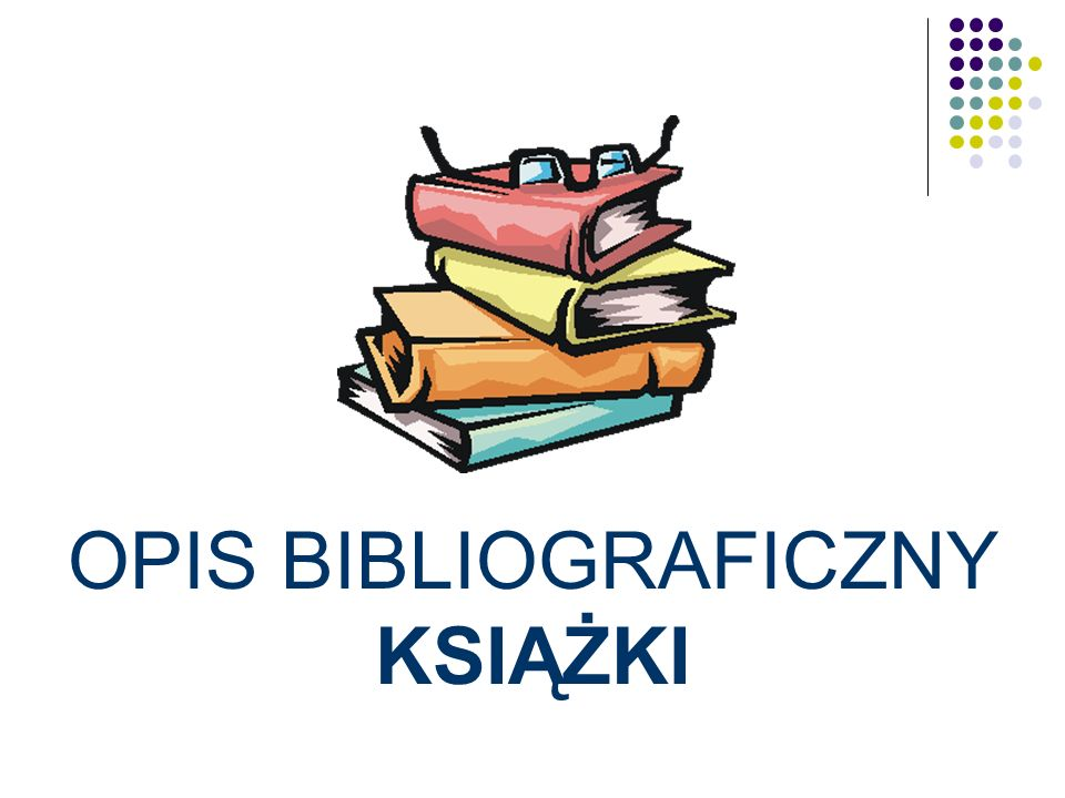 Co to jest BIBLIOGRAFIA .