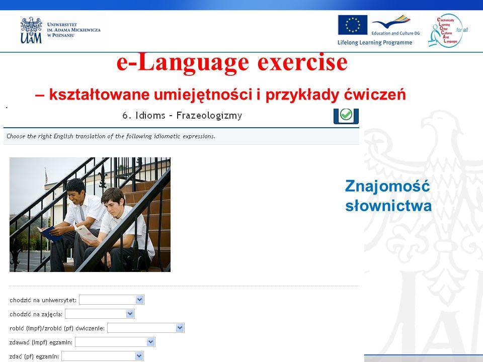 . e-Language exercise Znajomość słownictwa – kształtowane umiejętności i przykłady ćwiczeń
