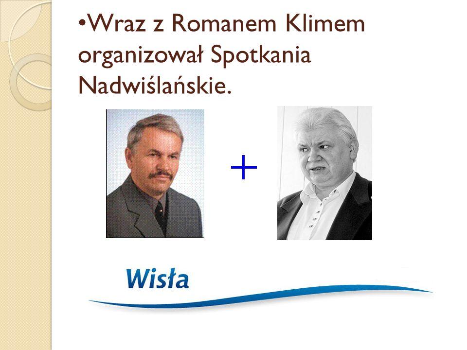 Roman Klim Regionalista pomorski, miłośnik Żuław i Kociewia.