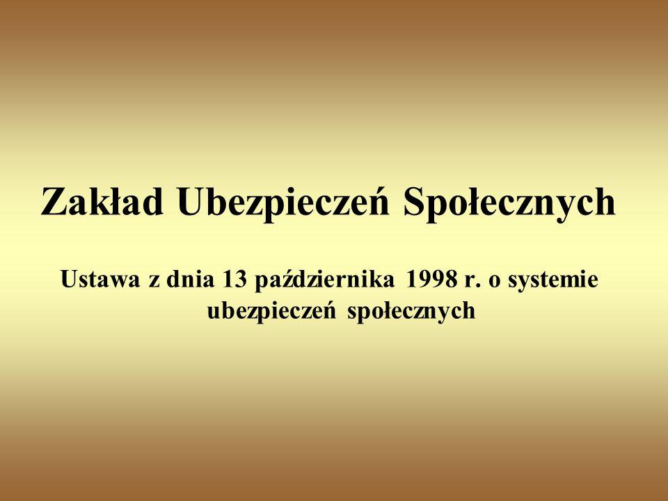 Zakład Ubezpieczeń Społecznych Ustawa z dnia 13 października 1998 r.