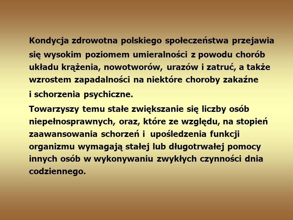 Kondycja zdrowotna polskiego społeczeństwa przejawia się wysokim poziomem umieralności z powodu chorób układu krążenia, nowotworów, urazów i zatruć, a także wzrostem zapadalności na niektóre choroby zakaźne i schorzenia psychiczne.