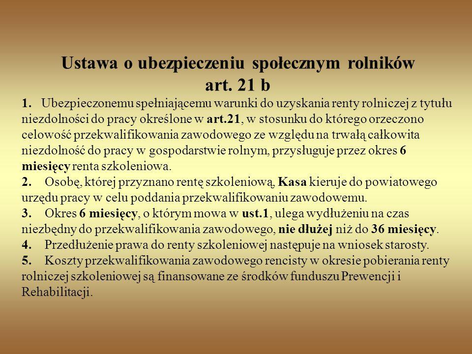 Ustawa o ubezpieczeniu społecznym rolników art.21 b 1.