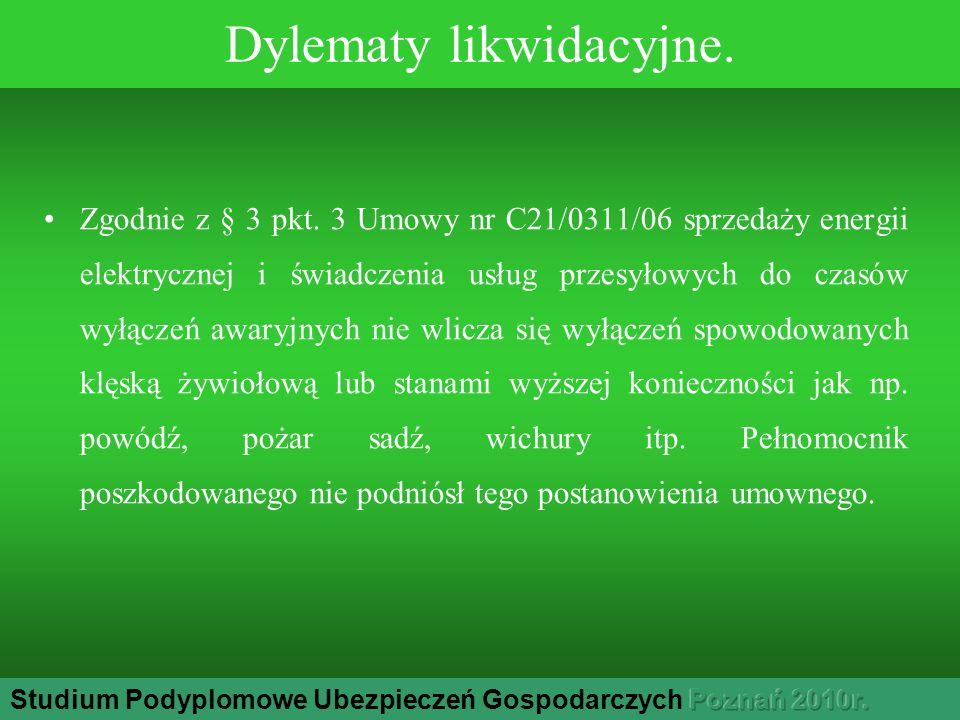 Dylematy likwidacyjne. Zgodnie z § 3 pkt.
