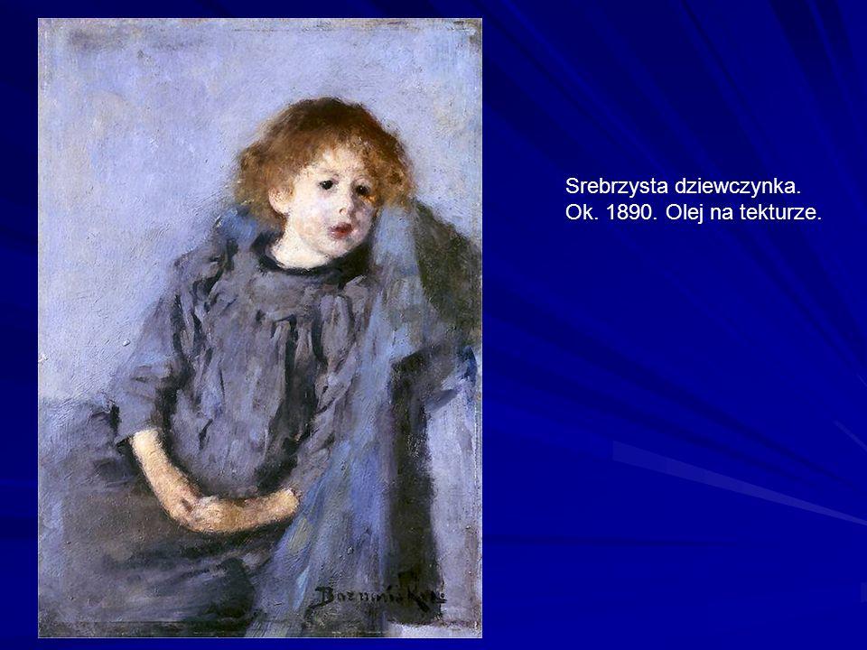 Srebrzysta dziewczynka. Ok. 1890. Olej na tekturze.