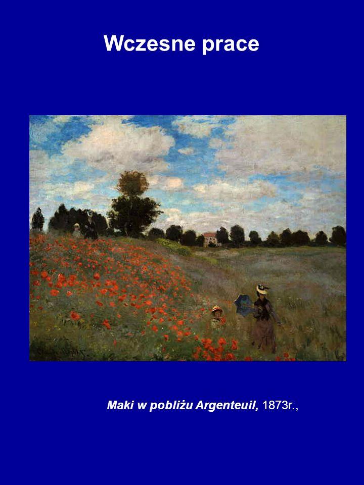 Wczesne prace Maki w pobliżu Argenteuil, 1873r.,